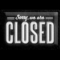 Sorry we are CLOSED (94)